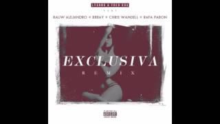 Exclusiva Remix - Lyanno & Fred Oda Ft. Rafa Pabon, Rauw Alejandro, Brray, Chris Wandell