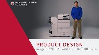 Mẫu thiết kế dòng máy Photocopy Canon imageRUNNER ADVANCE 8500/6500 Series
