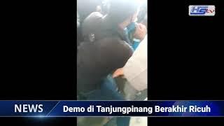 Demo di Tanjungpinang Berakhir Ricuh