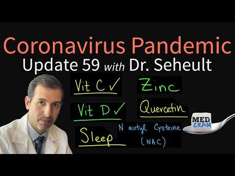 Coronavirus Pandemic Update 59: Dr. Seheult's Daily Regimen (Vitamin D, C, Zinc, Quercetin, NAC)