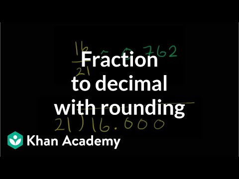 Fraction to decimal with rounding | Decimals | Pre-Algebra | Khan Academy