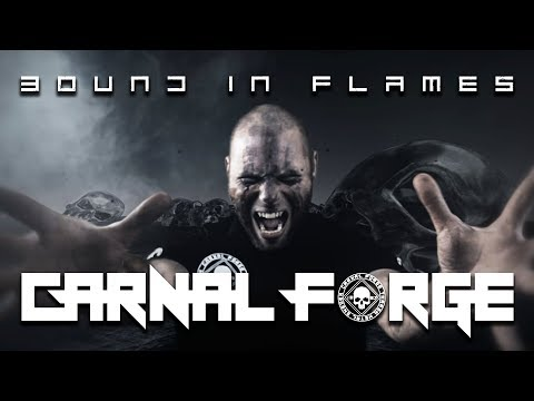 Carnal Forge - Bound In Flames