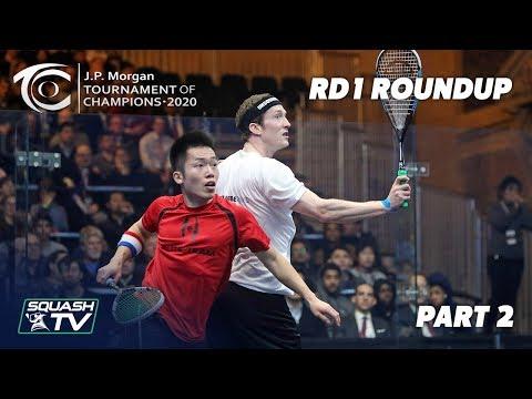 Squash: J.P. Morgan Tournament of Champions 2020 - Men's Rd 1 Roundup [Pt.2]