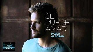 Pablo Alborán - Se Puede Amar (Audio)