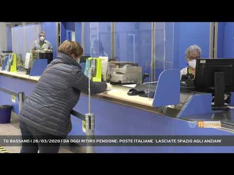 TG BASSANO | 26/03/2020 | DA OGGI RITIRO PENSIONE: POSTE ITALIANE  'LASCIATE SPAZIO AGLI ANZIANI'