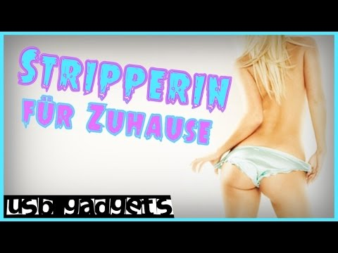 SEXY?! Stripperin für Zuhause | UNNÜTZE USB GADGETS | TMW #3