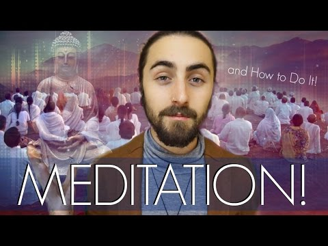 Meditation! (and How to Do It!)