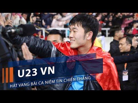 U23 VN hát vang bài ca niềm tin chiến thắng | VTC1 - Thời lượng: 55 giây.
