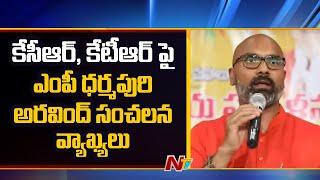 MP Dharmapuri Aravind Sensational Comments On CM KCR and Minister KTR