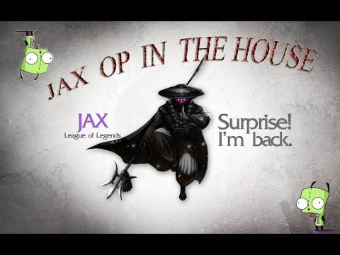 Random Lol 2: Jax Is Op!