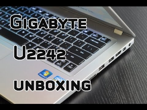 Gigabyte U2242 Ultrabook with Nvidia GT640M Graphics Unboxing