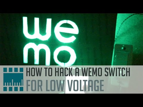 How to Hack a WeMo Switch for Low Voltage