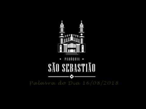 Liturgia diária - 16 de agosto - Pe. Itamar José Zigowski SCJ