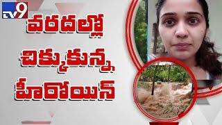 Actress Ananya stranded in Kerala flood waters