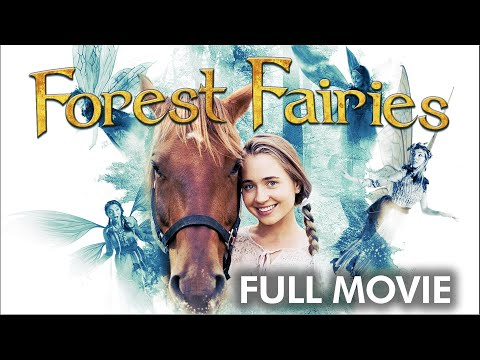 Forest Fairies | Full Movie | Emily Agard | Lora Burke | Brian Scott Carleton | Justin G. Dyck
