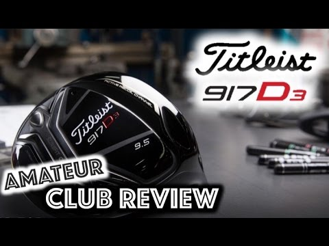 Titleist 917 D3 Driver - Amateur Golf Club Review
