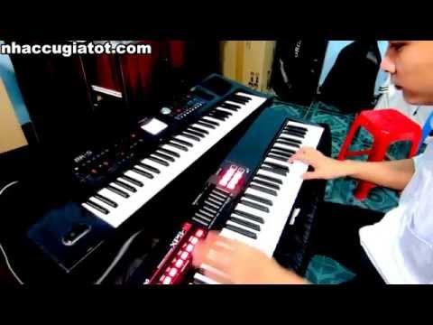 Đàn Organ Roland Xps-10 & Bk5 Áo Mới Cà Mau Remix
