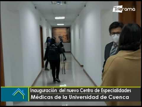 Inauguración del nuevo Centro de especialidades médicas de la Universidad de Cuenca