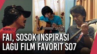 Video Wawancara dengan Fai, Sosok Inspirasi Lagu Film Favorit SO7 MP3, 3GP, MP4, WEBM, AVI, FLV Juni 2018