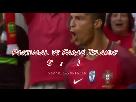 Portugal Vs Faroe Islands 5 1  All Goals   Highlights  31.08.2017 HD