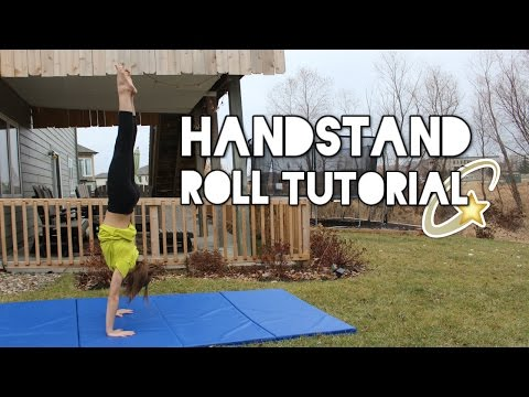 roll - OPEN FOR MORE TC2↓ In this video we teach you how to do a handstand roll! Make sure to come back to our channel on (Next video day) for another video! Like this video if you enjoyed it,...