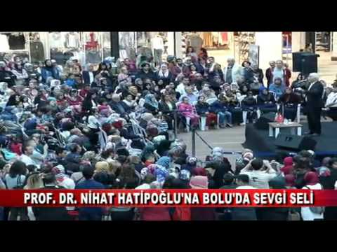 PROF. DR. NİHAT HATİPOĞLU'NA BOLU'DA SEVGİ SELİ