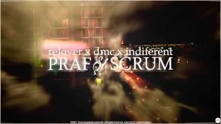 Relover featuring DMC&Indiferent Praf si Scrum