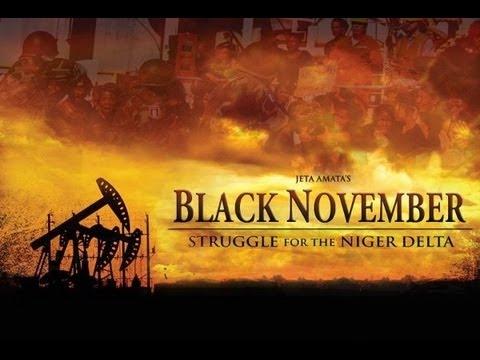 Black November Trailer: The Struggle For The Niger Delta - Jeta Amata