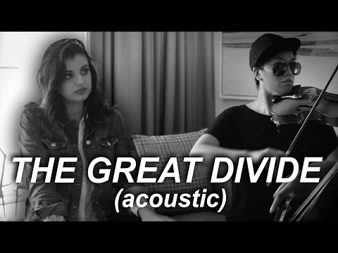 The Great Divide (Live Acoustic) [Feat. Gabriel Royal]