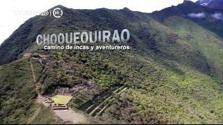 Nonton Reportaje Al Per     Choquequirao  Camino De Incas Y Aventureros   20 11 2016 Film Subtitle Indonesia Streaming Movie Download