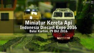 Miniatur Kereta Api Indonesia Diecast Expo 2016