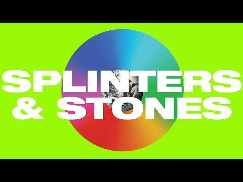 Splinters And Stones Hillsong United