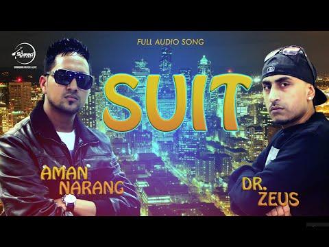 Suit (Full Audio Song) | Aman Narang | Latest Punj