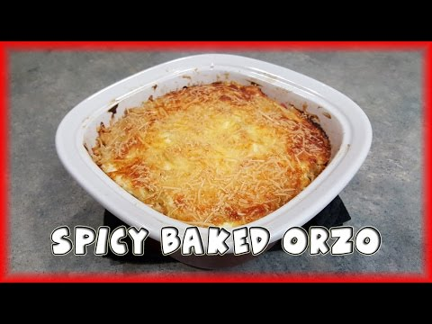 Spicy Baked Orzo [Vegetarian]