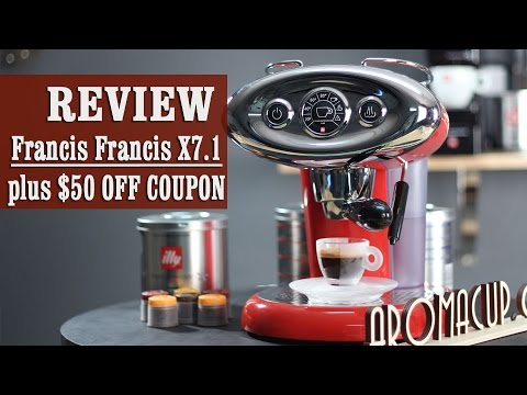 Review + $50 OFF coupon: Francis Francis for illy X7.1 iperEspresso Machine
