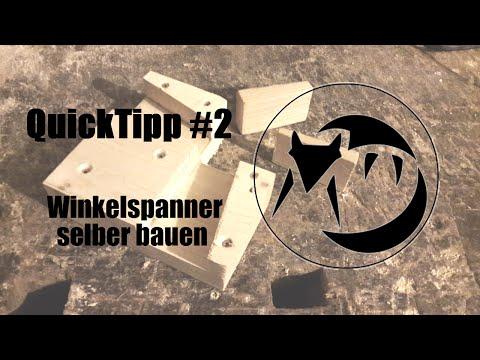 Quick Tipp #2: Winkelspanner / Eckspanner selber bauen