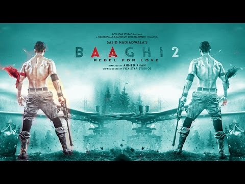 Video Baaghi 2 (2018) Official First Look-Teaser-Trailer | Tiger Shrooff-Ahmed Khan | Baaghi 2 Teaser download in MP3, 3GP, MP4, WEBM, AVI, FLV January 2017