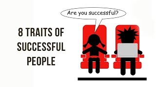 8 traits of successful people (TED-Ed)