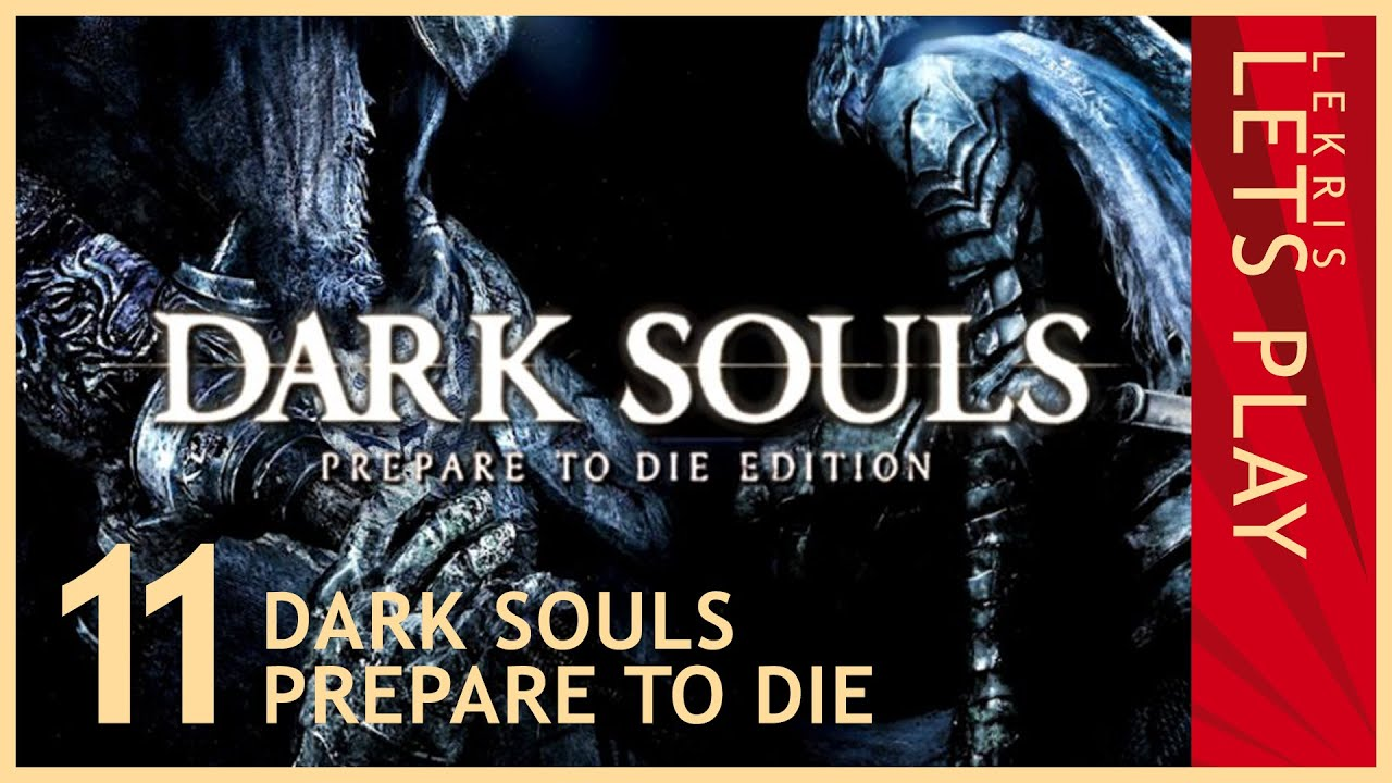 Let's Die - Dark Souls #11 - Riesiger Ritter