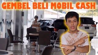 Video GEMBEL PRANK SORUM MOBIL TOYOTA! TERNYATA BELI MOBIL CASH MP3, 3GP, MP4, WEBM, AVI, FLV Maret 2019