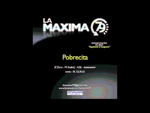 Pobrecita - La Máxima 79