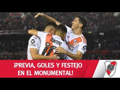 ¡PREVIA, GOLES Y FESTEJO EN EL MONUMENTAL!