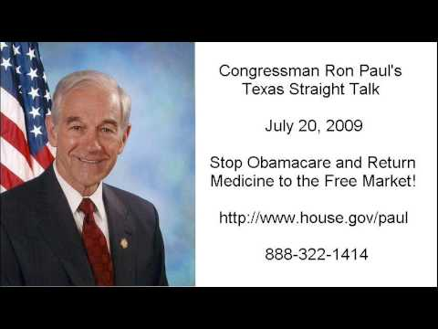 7/20/09 Ron Paul: Healthcare is a Good, Not a Right