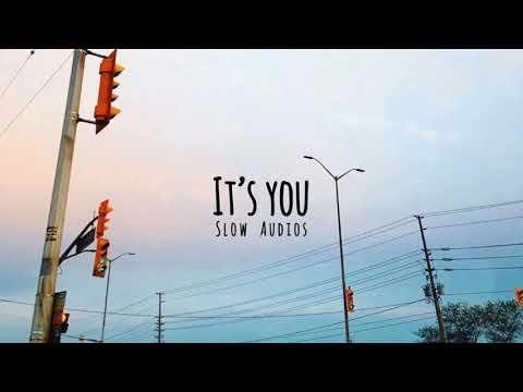 It's you - Ali Gatie // slowed // S l o w_ A u d i o s