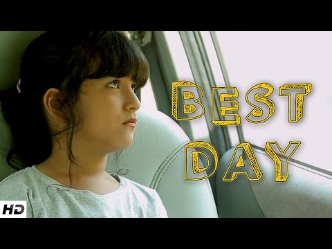 BEST DAY - Father and Daughter s Touching Story | Emotional Short Film