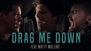"""Video One Direction - """"Drag Me Down"""" (cover by Our Last Night ft Matty Mullins) MP3, 3GP, MP4, WEBM, AVI, FLV April 2019"""