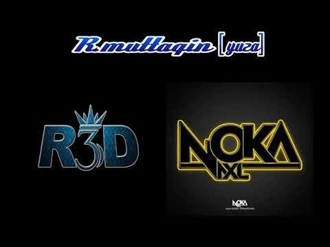 Video DJ BREAKBEAT R3D Feat NOKA 2017 By R.Muttaqin[YuzA] download in MP3, 3GP, MP4, WEBM, AVI, FLV January 2017