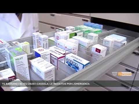 TG BASSANO | 18/03/2020 | CASSOLA: LE INIZIATIVE PER L'EMERGENZA