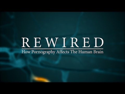 Video REWIRED: How Pornography Affects The Human Brain - Official Trailer download in MP3, 3GP, MP4, WEBM, AVI, FLV January 2017