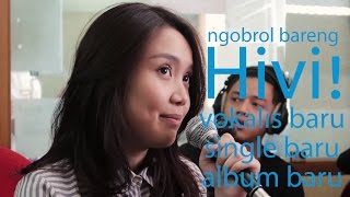 Video Gofar Hilman | Ngobrol Bareng Hivi! (vokalis baru) MP3, 3GP, MP4, WEBM, AVI, FLV Oktober 2018